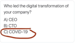 Digital transformation led by COVID